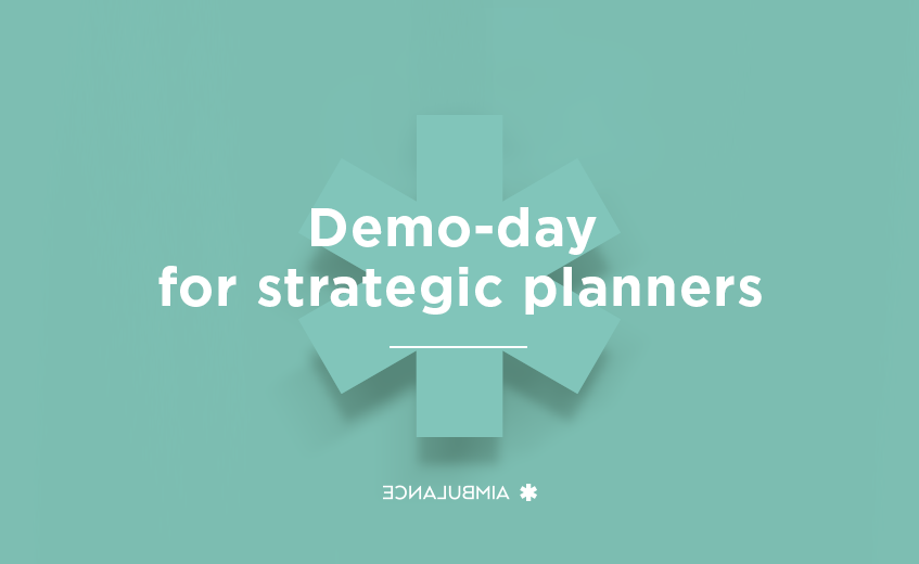 Demo-day for strategic planners